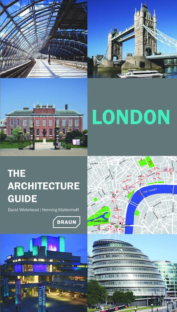 london the architecture guide architecture braun
