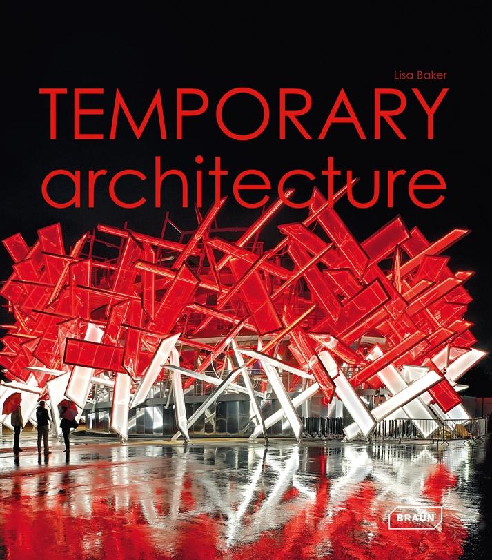 temporary architecture architecture braun publishing