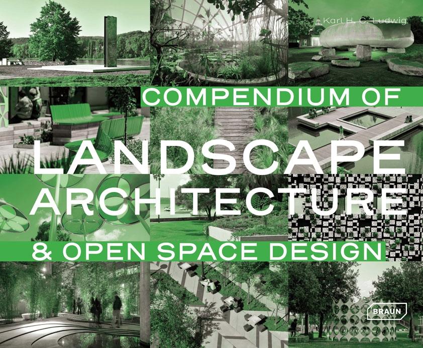 compendium of landscape architecture landscape architecture braun